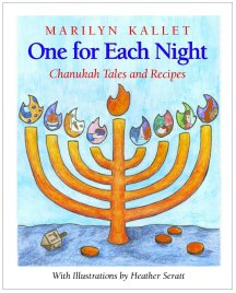 One for Each Night:Chanukah Tales and Recipes